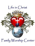 Life in Christ Family Worship Center